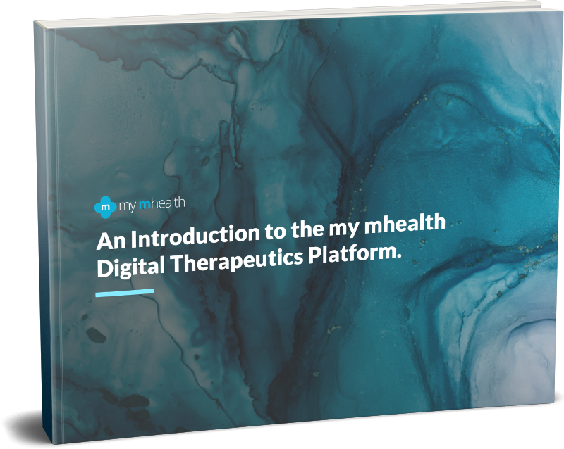 ebook: An Introduction to my mhealth. The Digital Therapeutic Platform.